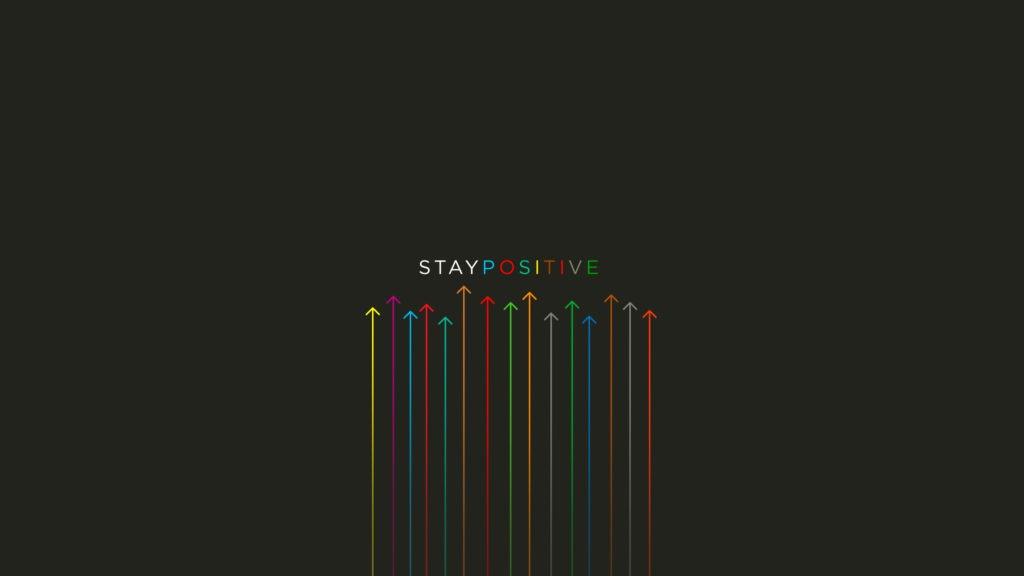Stay Positive Wallpaper